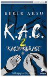 K.A.Ç. 2 & Kaçın Kurası