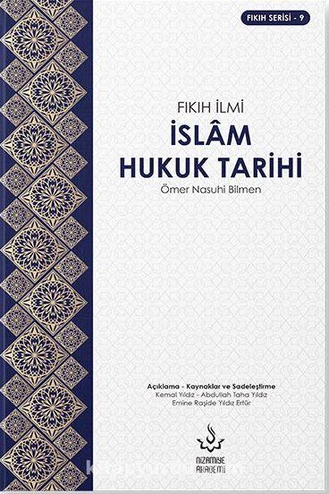 İslam Hukuk Tarihi - Fıkıh İlmi - Ömer Nasuhi Bilmen pdf epub