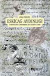 Eskiçağ Aydınlığı & Yunan-Roma Döneminin Kısa Kültür Tarihi