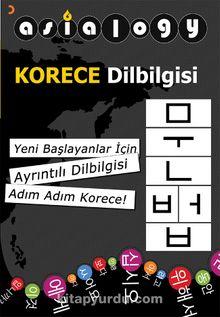 Asialogy Korece Dilbilgisi & Yeni Başlayanlar için Ayrıntılı Dilbilgisi Adım Adım Korece!