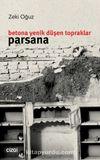 Betona Yenik Düşen Topraklar: Parsana