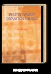 Sultan Ahmed Divanı'nın Tahlili