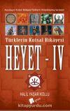Heyet 4 / Türklerin Kutsal Hikayesi