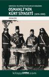 Aşiretçilik,Milliyetçilik Ve İslamcılık Kavşağında Osmanli'nin Kürt Siyaseti (1876-1909)