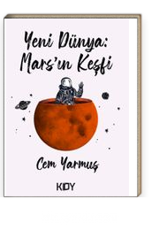 Yeni Dünya: Mars'ın Keşfi