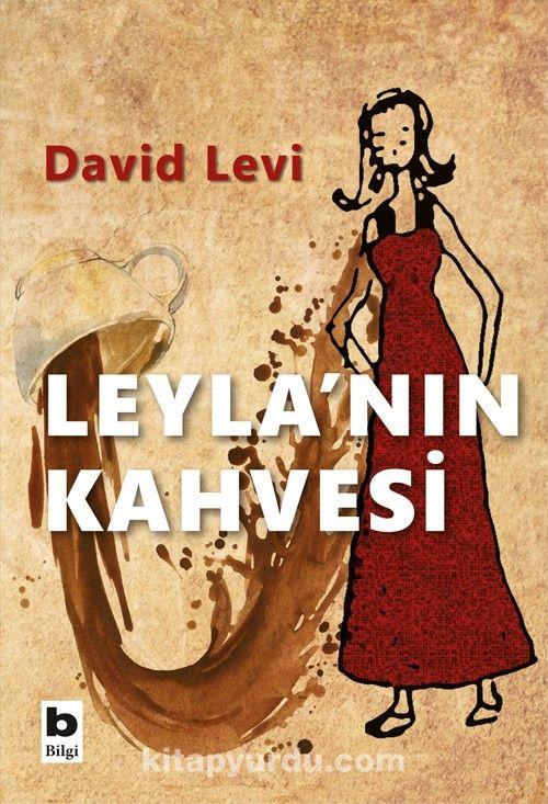 Leyla'nın Kahvesi - DavidLevi pdf epub