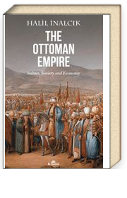 The Ottoman Empire & Sultan Society And Economy