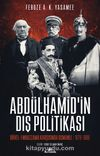Abdülhamid'in Dış Politikası & Düvel-i Muazzama Karşısında Osmanlı