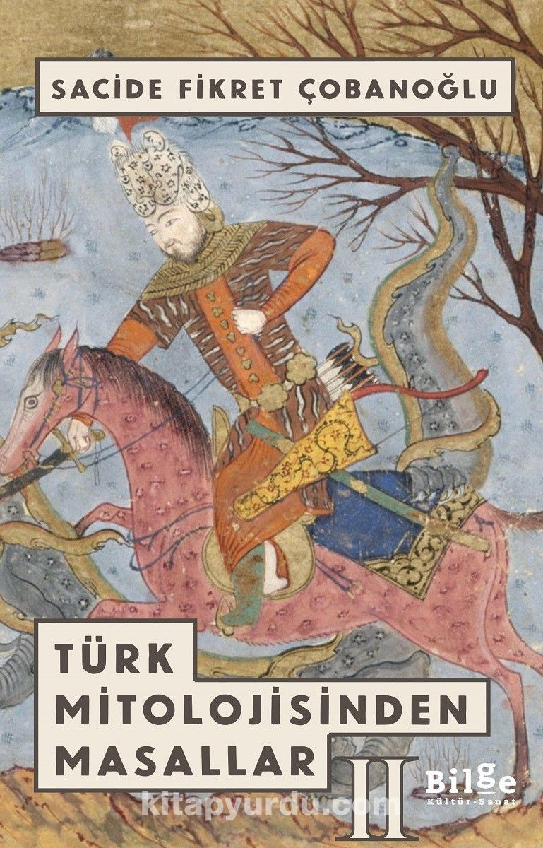 Türk Mitolojisinden Masallar 2 - Sacide Fikret Çobanoğlu pdf epub