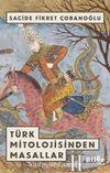 Türk Mitolojisinden Masallar 2