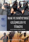 Irak ve Suriye'deki Gelişmeler ve Türkiye