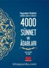 Peygamber Efendimiz (s.a.s.)'in 4000 Sünnet ve Adabları (Ciltli) - Ahmet Gültekin pdf epub
