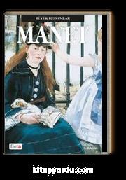 Manet / BГјyГјk Ressamlar