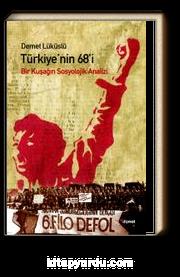 Türkiye'nin 68'i & Bir Kuşağın Sosyolojik Analizi