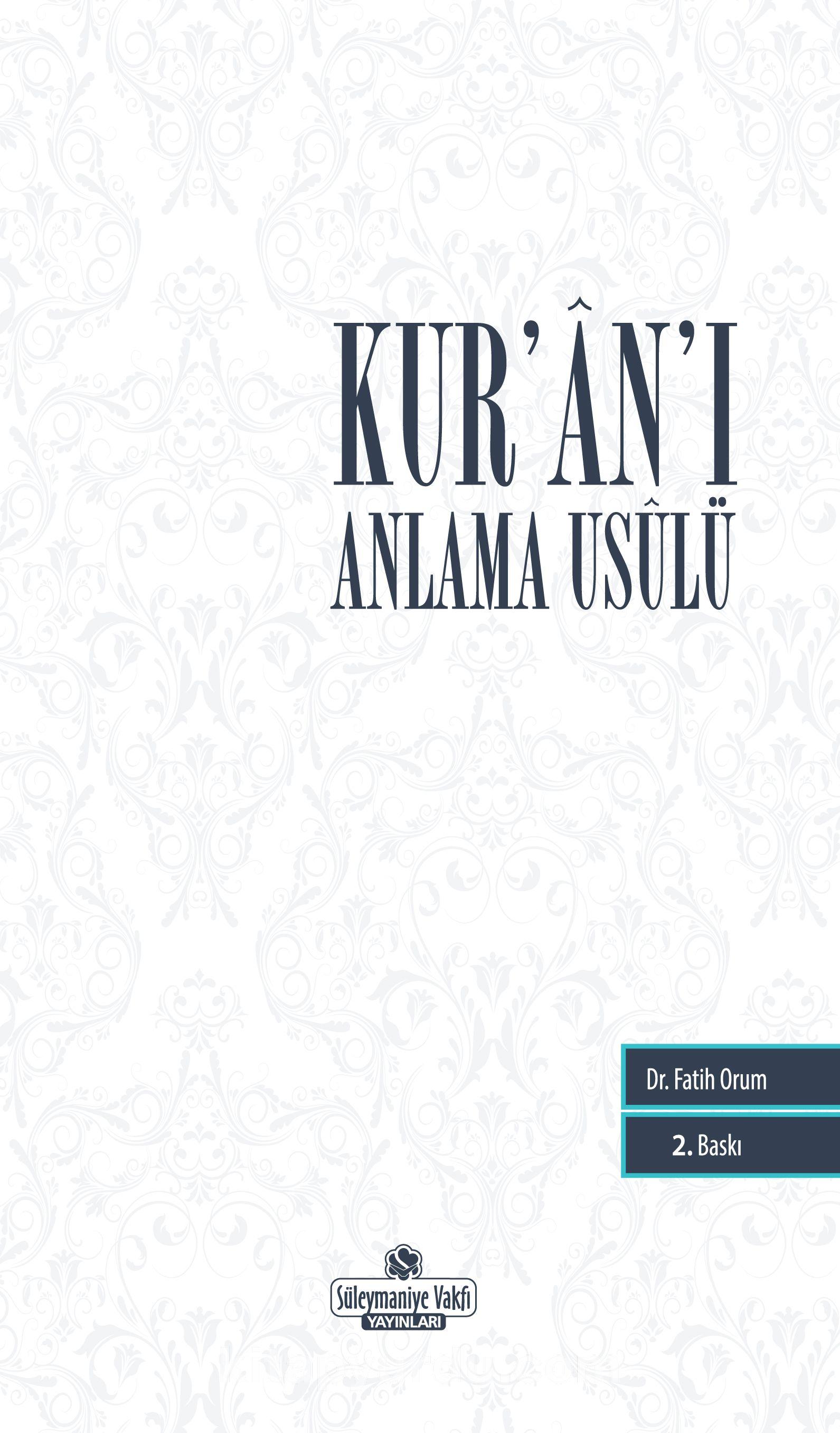 Kur'an'ı Anlama Usulü - Dr. Fatih Orum pdf epub