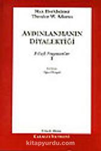 Aydınlanmanın Diyalektiği-1 - Max Horkheimer pdf epub