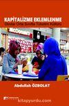 Kapitalizme Eklemlenme & Dindar Orta Sınıfta Tüketim Kültürü