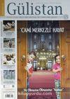 Gülistan İlim Fikir ve Kültür Dergisi Yıl:17 Sayı:175 Temmuz 2015