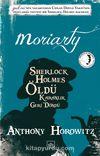 Moriarty & Sherlock Holmes Öldü Karanlık Geri Döndü