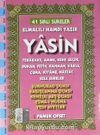 41 Yasin Türkçe Okunuşlu ve Açıklamalı - Fihristli (Cep Boy) (Kod:Yas-207)