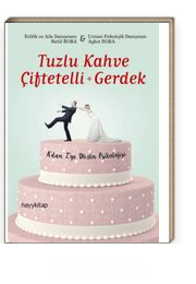Tuzlu Kahve - Çiftetelli - Gerdek & A'dan Z'ye Düğün Psikolojisi