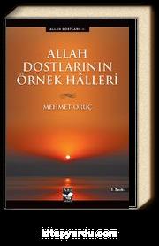 Allah Dostlarının Örnek Halleri