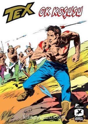 Tex Klasik 14 / Ok Koşusu - Dakotalar - Giovanni Luigi Bonelli pdf epub