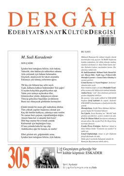 Dergah Edebiyat Sanat Kültür Dergisi Sayı:305 Temmuz 2015