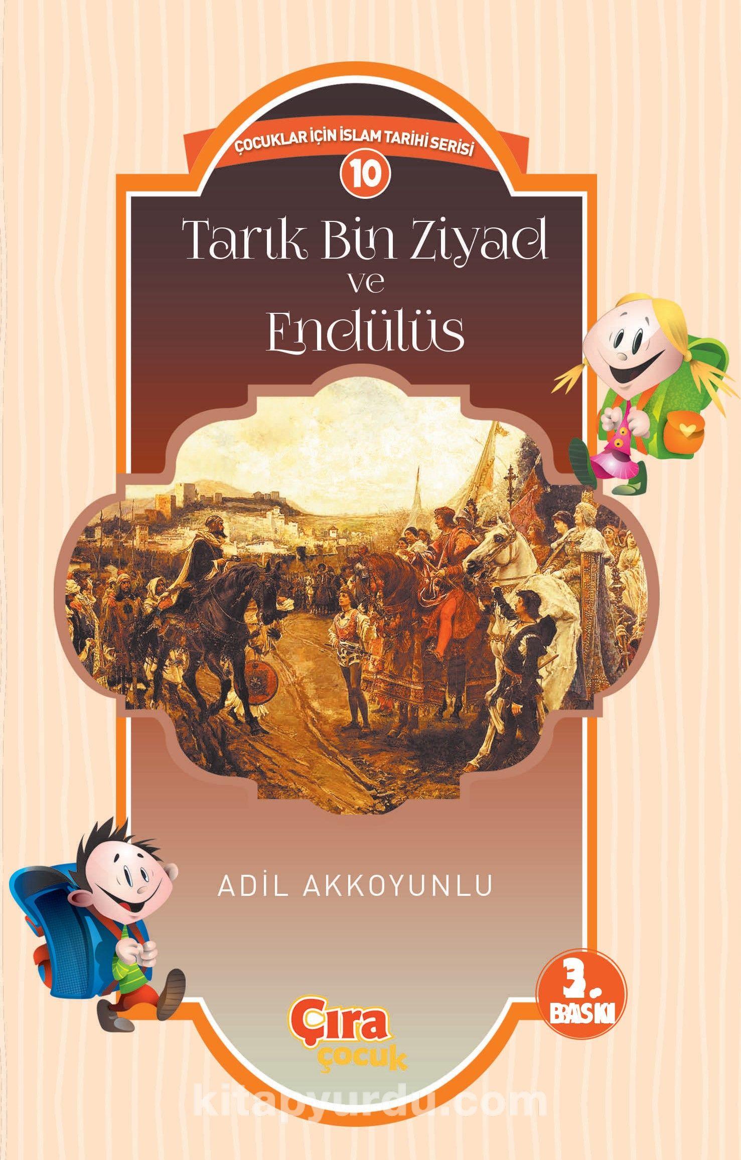 Tarık Bin Ziyad ve Endülüs - Adil Akkoyunlu pdf epub