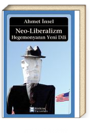 Neo-Liberalizm Hegemonyanın Yeni Dili