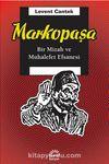 Markopaşa & Bir Mizah ve Muhalefet Efsanesi