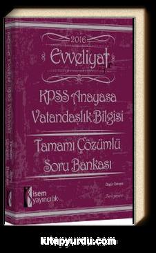 2016 Evveliyat KPSS Anayasa Vatandaşlık Bilgisi Tamamı Çözümlü Soru Bankası