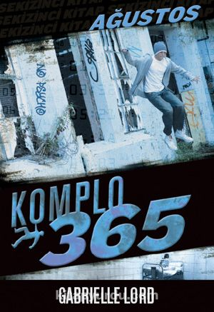Komplo 365 Ağustos
