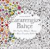 Esrarengiz Bahçe & Her Yaş İçin Bulmaca, Boyama ve Desen Tamamlama Kitabı