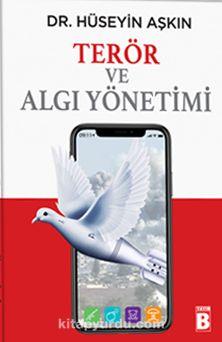 Terör ve Algı Yönetimi - Dr. Hüseyin Aşkın pdf epub