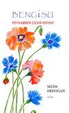 Bengisu & Peygamber Çiçeği Rüyası