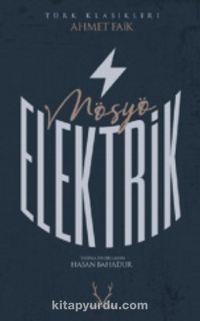 Mösyö Elektrik - Ahmet Faik pdf epub