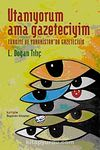 Utanıyorum Ama Gazeteciyim & Türkiye ve Yunanistan'da Gazetecilik