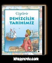 Çizgilerle Denizcilik Tarihimiz