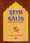 Şeyh Galib Hayatı Sanatı Eserleri