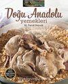 Doğu Anadolu Yemekleri (Ciltli)