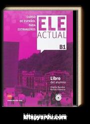ELE ACTUAL B1 Libro del alumno +2 CD