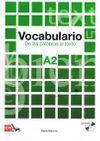 Vocabulario A2 De las palabras al texto +CD