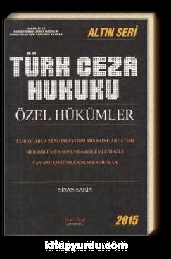 Türk Ceza Hukuku Özel Hükümler / Altın Seri