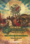 Dünya Osmanlı'ya Hasret & Yitik Medeniyetimizin Kodları