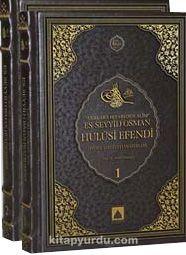 Asırlara Hitabeden Alim Es-Seyyid Osman Hulusi Efendi Hayatı, Şahsiyeti ve Eserleri (2 Cilt)
