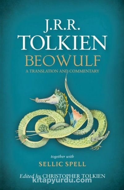 Beowulf & A Translation and Commentary, Together With Sellic Spell