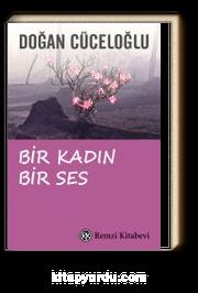 Bir Kadın Bir Ses / Türkiye'de Bir Kadının Varolma Savaşı
