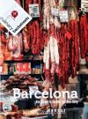 Barcelona & An Eater's Guide to the City