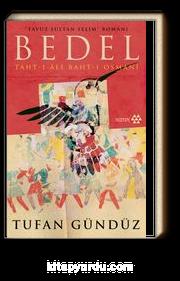 Yavuz Sultan Selim Romanı & Bedel & Taht-ı Ali Baht-ı Osmanı